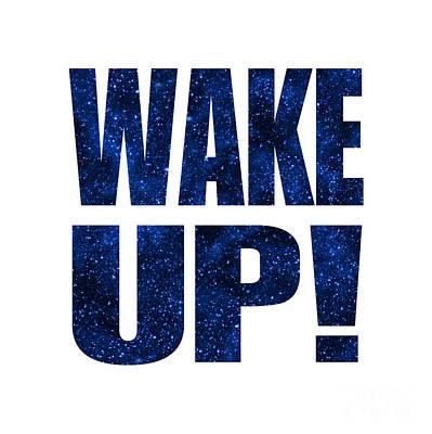 Wake Up White Background Poster