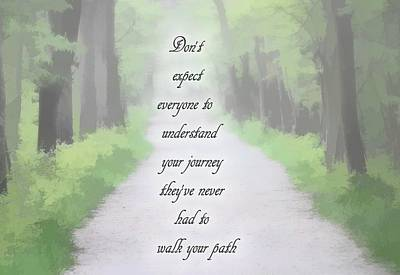 Walk Your Path Poster by Dan Sproul