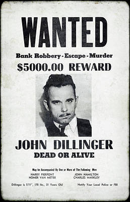 Wanted John Dillinger 1934 Poster by Daniel Hagerman