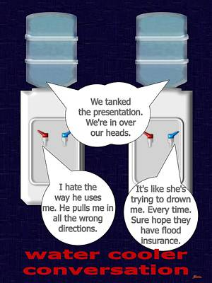 Water Cooler Conversation They Commiserate Poster by Pharris Art