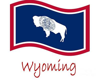 Waving Wyoming Flag And Name Poster by Frederick Holiday