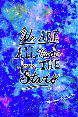 We Are All Made From The Stars Poster