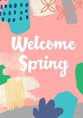 Welcome Spring- Colorful Art By Linda Woods Poster