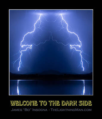 Welcome To The Dark Side Poster by James BO Insogna