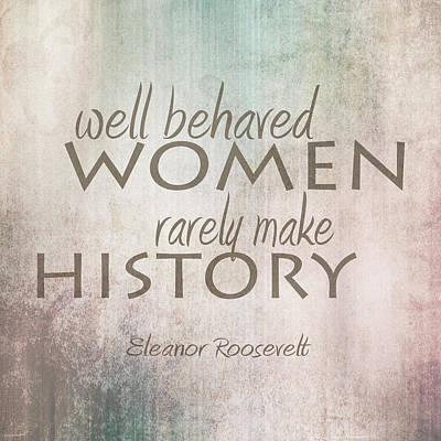 Well Behaved Women Poster by Ann Powell