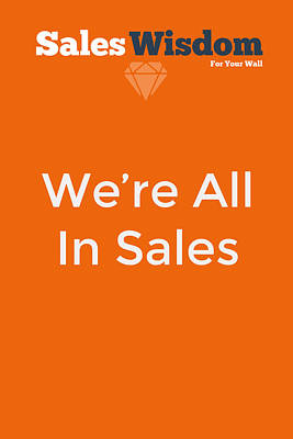 Poster featuring the digital art We're All In Sales by Ike Krieger