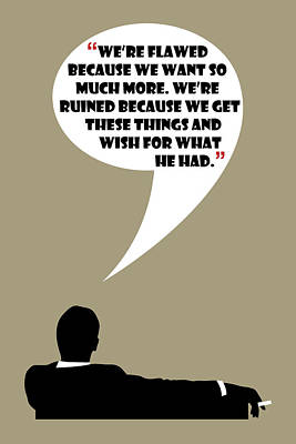 We're Flawed - Mad Men Poster Don Draper Quote Poster