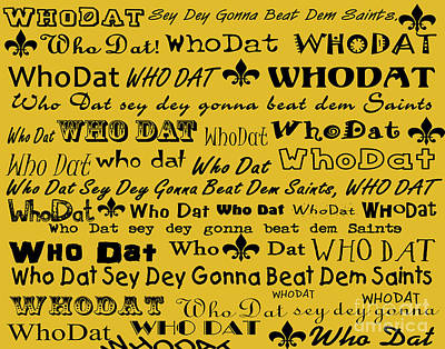 Who Dat Poster by NolaOriginals