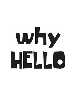 Why Hello  Poster