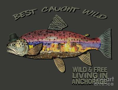 Wild And Free In Anchorage-trout With Hat Poster by Elaine Ossipov