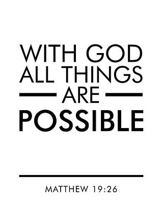 With God All Things Are Possible - Bible Verses Art Poster