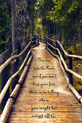 Wooden Path With Inspirational Quote Poster by Sandra Rugina