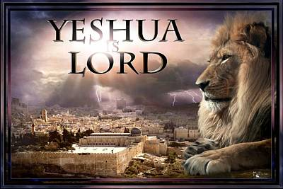 Yeshua Is Lord Poster by Bill Stephens