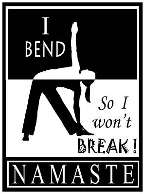Yoga - Bend So You Won't Break Poster by Vagabond Folk Art - Virginia Vivier