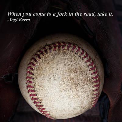 Yogi Berra Quote Poster