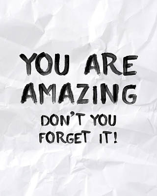 You Are Amazing Poster by Samuel Whitton