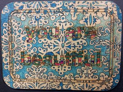 You Are Beautiful 2 Poster by William Douglas