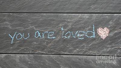 You Are Loved Poster by Ben Schumin
