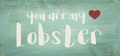 You Are My Lobster Poster by Jaime Friedman