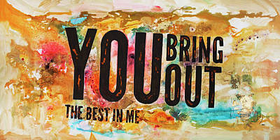 You Bring Out The Best In Me Poster by Ivan Guaderrama
