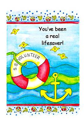 You Have Been A Real Lifesaver Poster by Karon Melillo DeVega