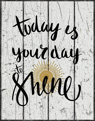 Your Day To Shine Poster