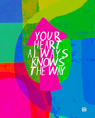 Poster featuring the painting Your Heart Always Knows The Way by Lisa Weedn