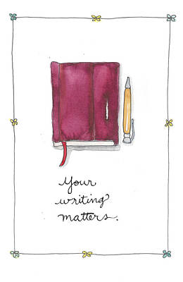 Your Writing Matters Poster by Cynthia Morris