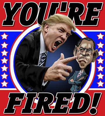 You're Fired Poster by Don Olea