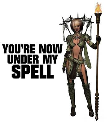 You're Now Under My Spell Poster by Esoterica Art Agency