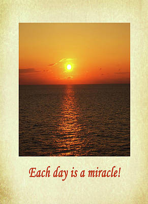 Each Day Is A Miracle Poster
