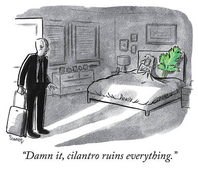 Cilantro Ruins Everything Poster