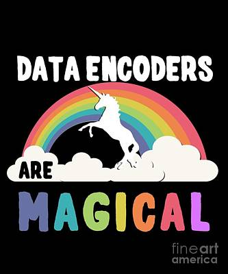 Data Encoders Are Magical Poster