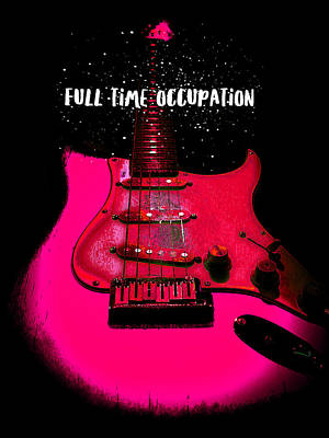Full Time Occupation Guitar Poster