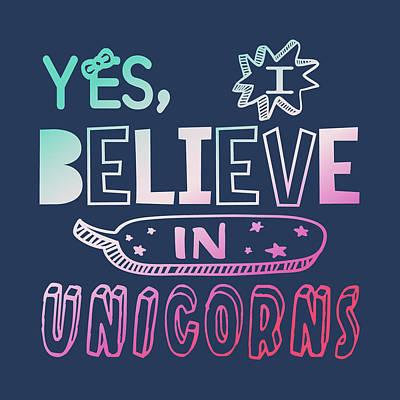 I Believe In Unicorns - Baby Room Nursery Art Poster Print Poster