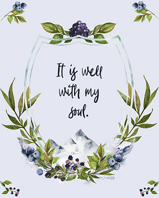 It Is Well With My Soul - Kindness Poster