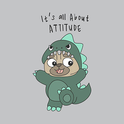 It's All About Attitude - Baby Room Nursery Art Poster Print Poster