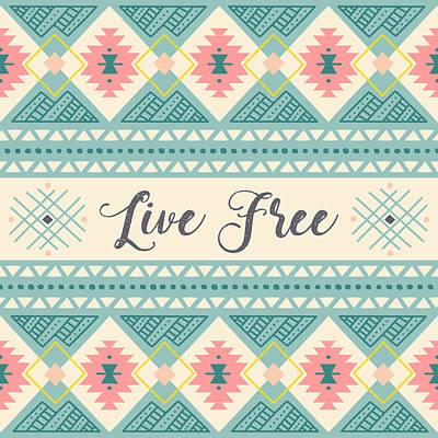Live Free - Boho Chic Ethnic Nursery Art Poster Print Poster