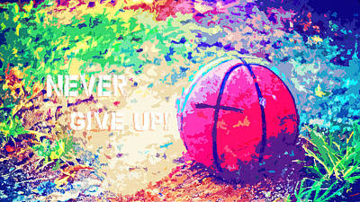 Never Give Up Hebrews Chapter 11 Poster