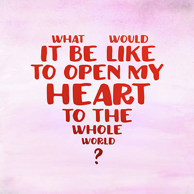 Open My Heart To The Whole World Poster