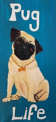 Poster featuring the painting Pug Life by Jennah Lenae