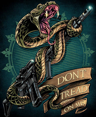 Don T Tread On Me Posters Fine Art America