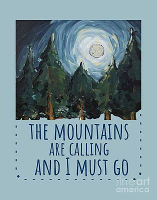 Poster featuring the painting The Mountains Are Calling by Maria Langgle