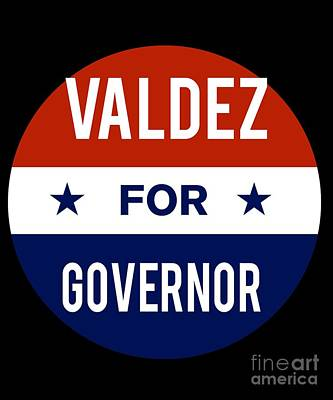 Valdez For Governor 2018 Poster