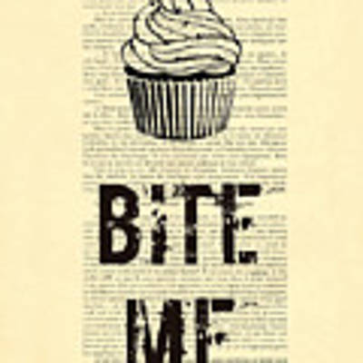 Cupcake Bite Me Typography Poster by Madame Memento