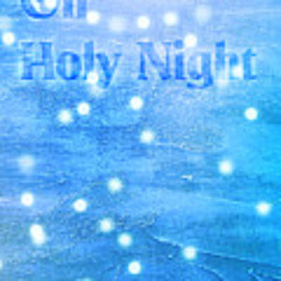 Oh Holy Night Poster by Jocelyn Friis