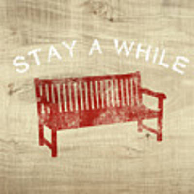Stay A While- Art By Linda Woods Poster by Linda Woods