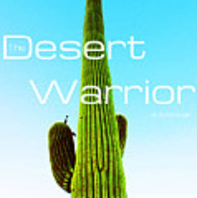 The Desert Warrior Poster Vi Poster by MB Dallocchio