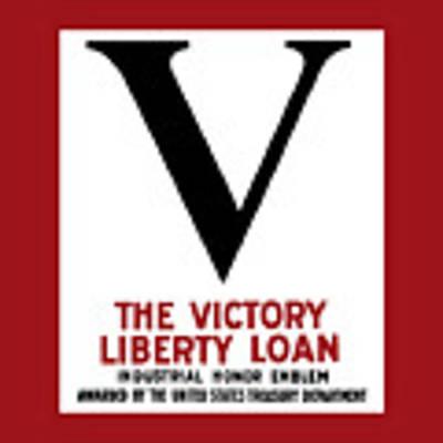 Victory Liberty Loan Industrial Honor Emblem Poster