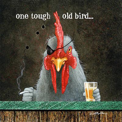 Designs Similar to One Tough Old Bird...